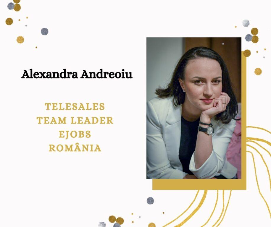 Alexandra Andreoiu - Telesales Team Leader eJobs