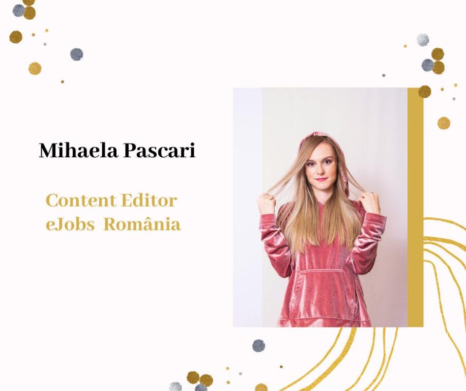 Mihaela Pascari - Content Editor eJobs România