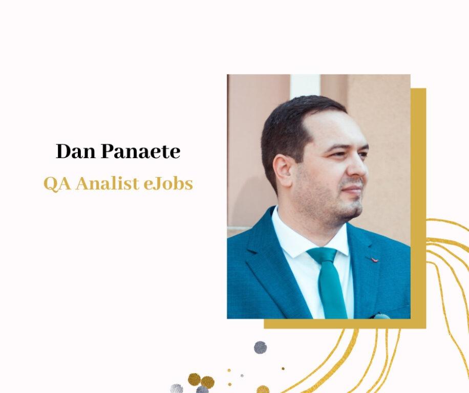 Dan Panaete - QA Analist eJobs